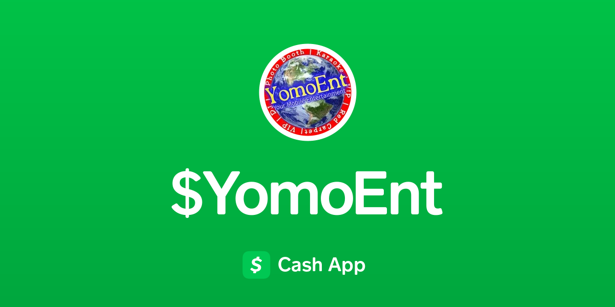 Pay $YomoEnt on Cash App
